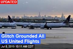 Glitch Grounds All US United Flights