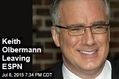 Keith Olbermann Leaving ESPN
