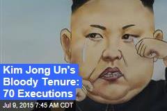 Kim Jong Un's Bloody Tenure: 70 Executions
