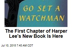 The First Chapter of Harper Lee's New Book Is Here
