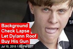 Background Check Lapse Let Dylann Roof Buy His Gun