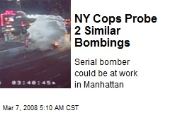 NY Cops Probe 2 Similar Bombings