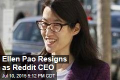 Ellen Pao Resigns as Reddit CEO