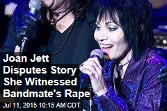 Joan Jett Disputes Story She Witnessed Bandmate's Rape