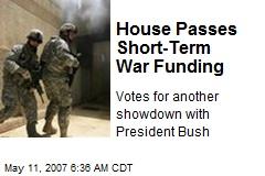 House Passes Short-Term War Funding