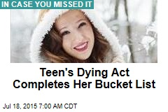 Teen's Dying Act Completes Bucket List