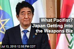 What Pacifist? Japan Getting Into the Weapons Biz