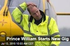 Prince William Starts New Gig
