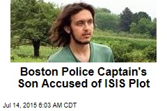 Boston Police Captain's Son Accused of ISIS Plot