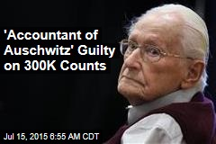 'Accountant of Auschwitz' Guilty on 300K Counts