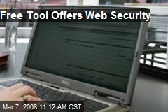 Free Tool Offers Web Security