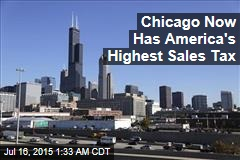 Chicago Now Has America's Highest Sales Tax