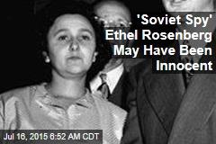 Secret Testimony: 'Soviet Spy' US Executed in '50s Was Innocent