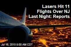 Lasers Hit 11 Flights Over NJ Last Night: Reports