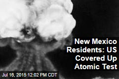 NM Residents: US Covered Up Atomic Test That Sickened 30K