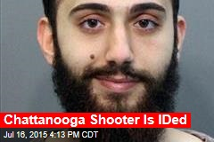 Chattanooga Shooter Is Identified