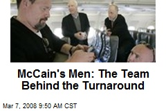 McCain's Men: The Team Behind the Turnaround