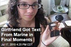 Girlfriend Got Text From Marine in Final Moments