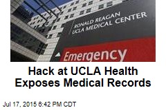 Hack at UCLA Health Exposes Medical Records