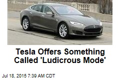 Tesla Offers Something Called 'Ludicrous Mode'