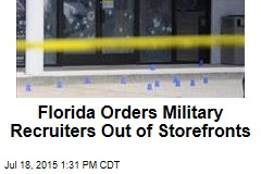 Florida Orders Military Recruiters Out of Storefronts