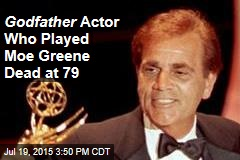 Godfather Actor Who Played Moe Greene Dead at 79