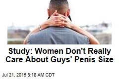 Study: Women Don't Really Care About Guys' Penis Size