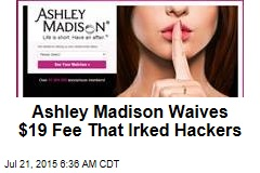 Hacked Ashley Madison: Profile Deletion Is Now Free