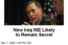 New Iraq NIE Likely to Remain Secret