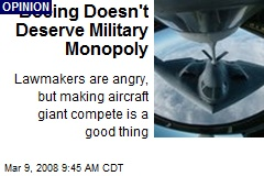 Boeing Doesn't Deserve Military Monopoly