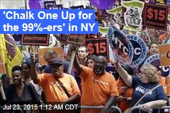 'Chalk One Up for the 99%ers' in NY