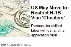 US May Move to Restrict H-1B Visa 'Cheaters'
