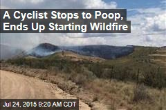 Cyclist's Toilet Stop Blamed for Wildfire