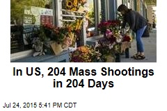 In US, 204 Mass Shootings in 204 Days