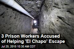 3 Prison Workers Accused of Helping 'El Chapo' Escape