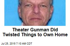 Theater Gunman Did Twisted Things to Own Home