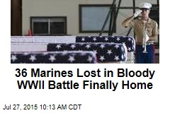 36 Marines Lost in Bloody WWII Battle Finally Home