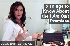 5 Things to Know About the I Am Cait Premiere
