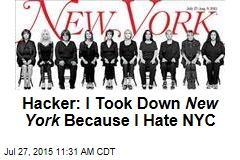Hacker: I Took Down New York Because I Hate NYC