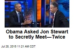 Obama Asked Jon Stewart to Secretly Meet—Twice