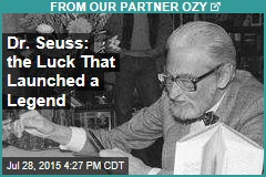 Dr. Seuss: the Luck That Launched a Legend