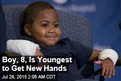 Boy, 8, Is Youngest to Get New Hands