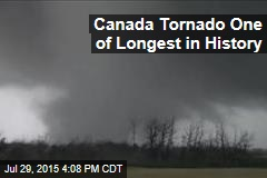 Canada Tornado One of Longest in History