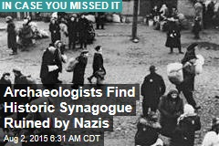 Archaeologists Find Historic Synagogue Ruined by Nazis
