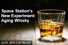 Space Station's New Experiment: Aging Whisky