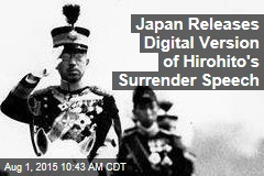 Japan Releases Digital Version of Hirohito's Surrender Speech