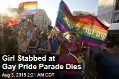 Girl Stabbed at Gay Pride Parade Dies