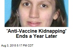 Mom Arrested in 'Anti-Vaccine Kidnapping'