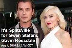 It's Splitsville for Gwen Stefani, Gavin Rossdale