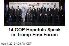 14 GOP Hopefuls Speak in Trump-Free Forum